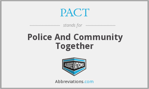 PACT - Police And Community Together