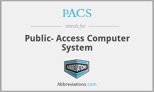 PACS - Public- Access Computer System