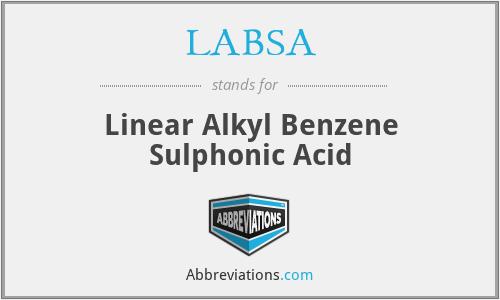 LABSA - Linear Alkyl Benzene Sulphonic Acid