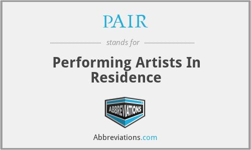 PAIR - Performing Artists In Residence