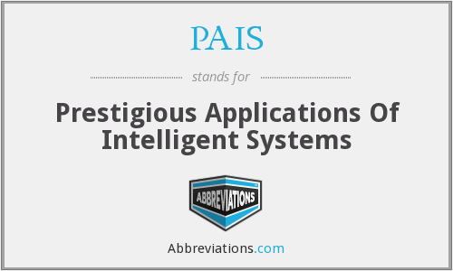 PAIS - Prestigious Applications Of Intelligent Systems