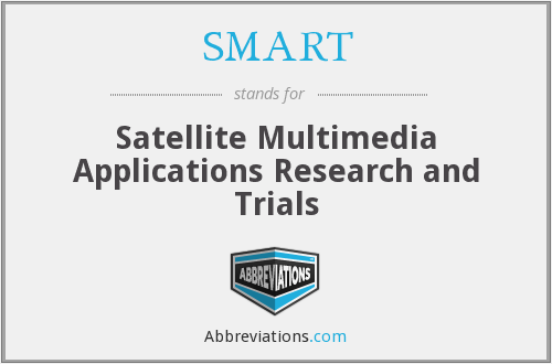 SMART - Satellite Multimedia Applications Research and Trials