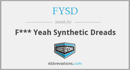 FYSD - F*** Yeah Synthetic Dreads