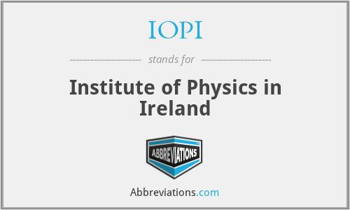 IOPI - Institute of Physics in Ireland