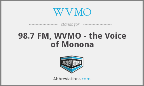What does WVMO stand for?