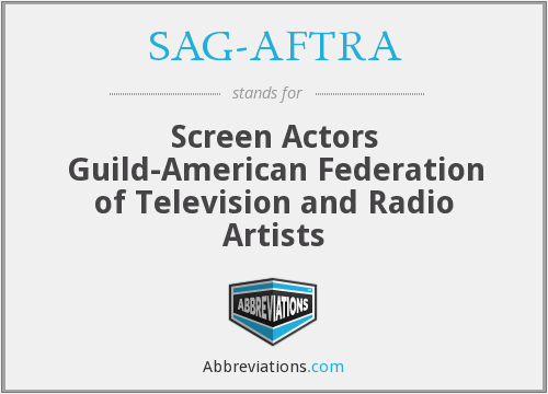 What does SAG-AFTRA stand for?