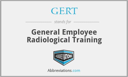 GERT - General Employee Radiological Training