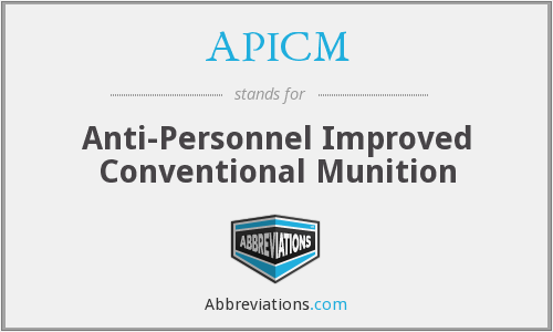 APICM - Anti-Personnel Improved Conventional Munition
