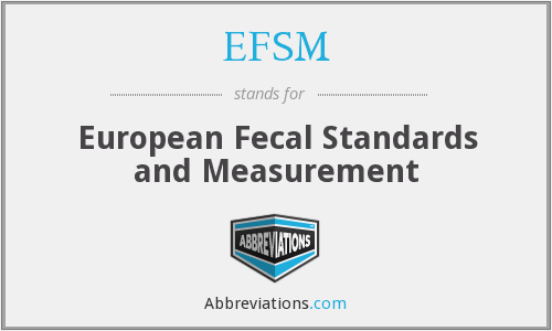 EFSM - European Fecal Standards and Measurement