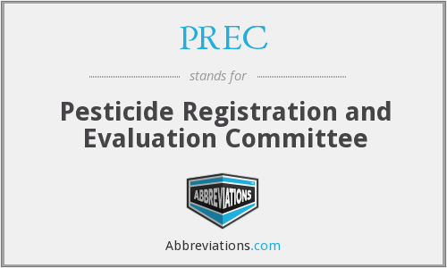 PREC - Pesticide Registration and Evaluation Committee