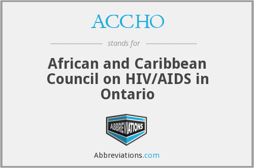 ACCHO - African and Caribbean Council on HIV/AIDS in Ontario