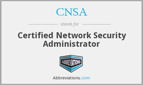 CNSA - Certified Network Security Administrator