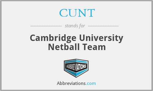CUNT - Cambridge University Netball Team