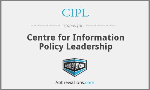 CIPL - Centre for Information Policy Leadership