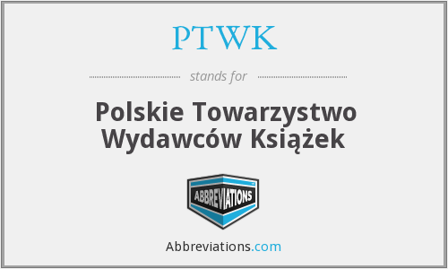 What does PTWK stand for?