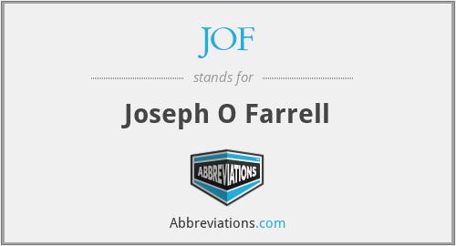 JOF - Joseph O Farrell