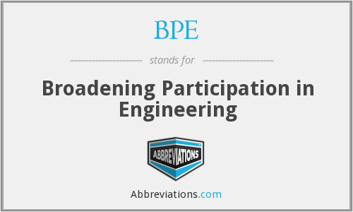 BPE - Broadening Participation in Engineering
