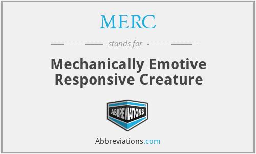 MERC - Mechanically Emotive Responsive Creature