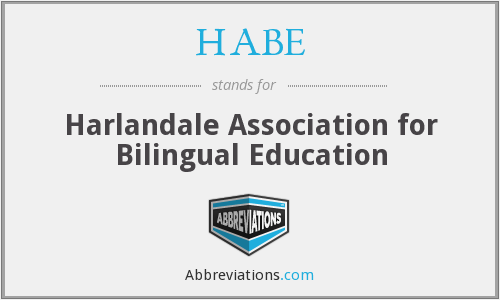 HABE - Harlandale Association for Bilingual Education