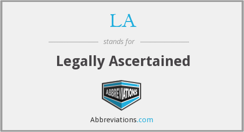 LA - Legally Ascertained