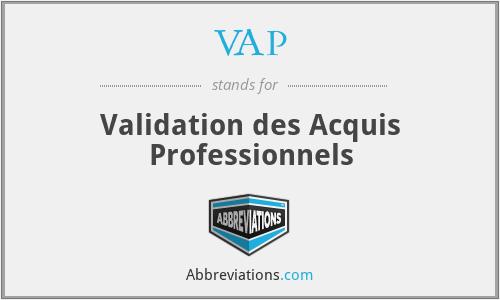 VAP - Validation des Acquis Professionnels