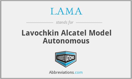 LAMA - Lavochkin Alcatel Model Autonomous