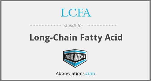 What does LCFA stand for?