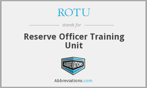 What does ROTU stand for?