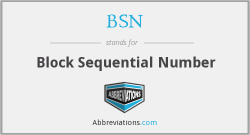 BSN - Block Sequential Number