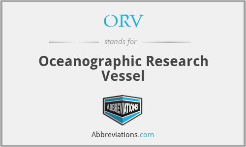 ORV - Oceanographic Research Vessel