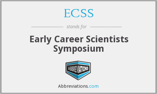 ECSS - Early Career Scientists Symposium