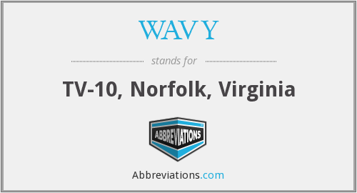 WAVY - TV-10, Norfolk, Virginia