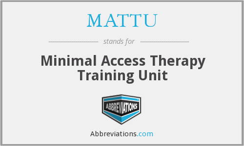 What does MATTU stand for?