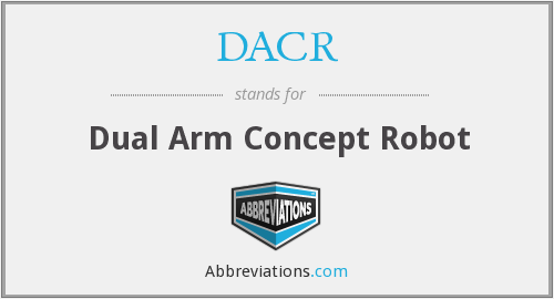 DACR - Dual Arm Concept Robot