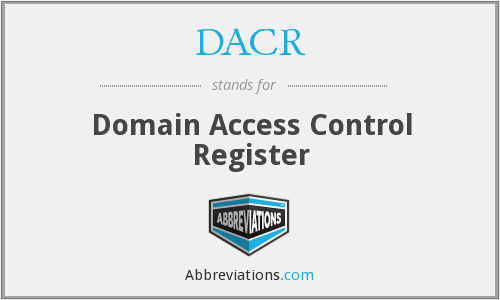 DACR - Domain Access Control Register