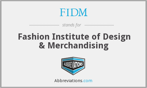 What does FIDM stand for?