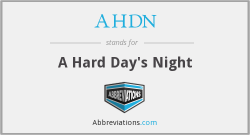 AHDN - A Hard Day's Night