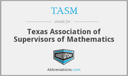 TASM - Texas Association of Supervisors of Mathematics