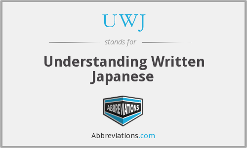 UWJ - Understanding Written Japanese