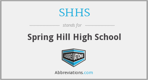 What Is The Abbreviation For Spring Hill High School
