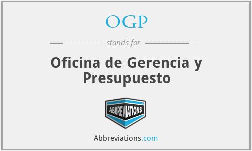 OGP - Oficina de Gerencia y Presupuesto
