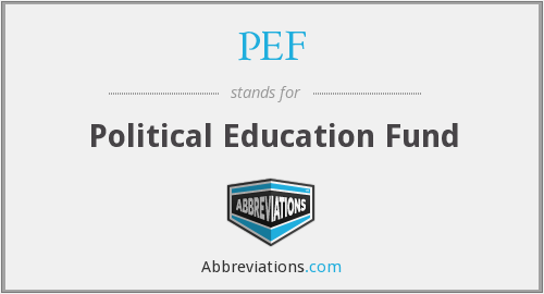PEF - Political Education Fund