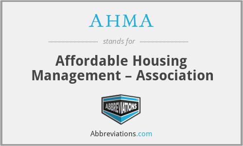 AHMA - Affordable Housing Management – Association