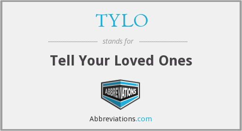 What does TYLO stand for?
