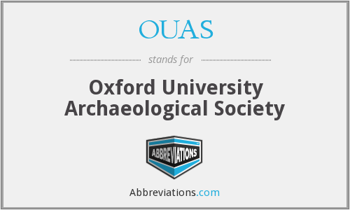 OUAS - Oxford University Archaeological Society