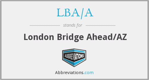 What does LBA/A stand for?