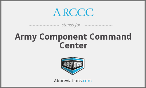 ARCCC - Army Component Command Center