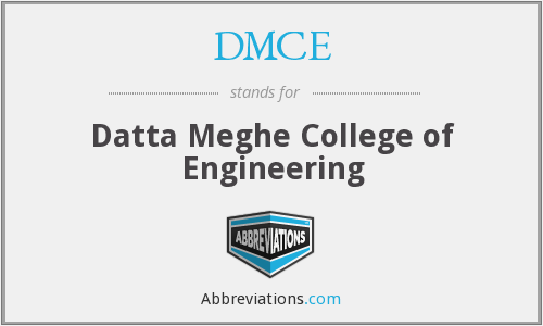 What does DMCE stand for?