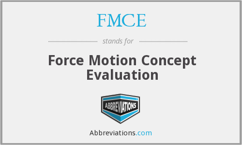 What does FMCE stand for?