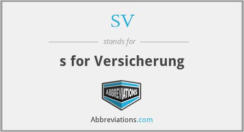 SV - s for Versicherung
